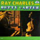 CHARLES RAY And Betty Carter ‎– Ray Charles And Betty Carter / VINYL